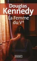 Couverture du livre « La femme du Ve » de Douglas Kennedy aux éditions Pocket