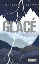 Couverture du livre « Glacé » de Bernard Minier aux éditions Pocket