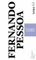 Couverture du livre « Le banquier anarchiste » de Fernando Pessoa aux éditions Christian Bourgois