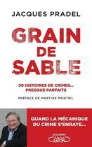 Couverture du livre « Grain de sable » de Jacques Pradel aux éditions Michel Lafon