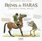 Couverture du livre « Brèves de haras ; savoureuses histoires d'écuries » de Tanneguy De Sainte-Marie aux éditions Orep