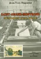Couverture du livre « Saint-Amand-Montrond ; mémoires d'une ville » de Jean-Yves Hugoniot aux éditions Cghb