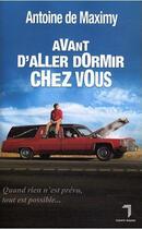 Couverture du livre « Avant d'aller dormir chez vous » de Antoine De Maximy aux éditions Florent Massot