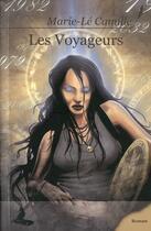 Couverture du livre « Les voyageurs » de Marie-Le Camille aux éditions Griffe D'encre