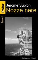 Couverture du livre « Nozze nere t.1 » de Jerome Sublon aux éditions Editions Du Caiman