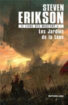 Couverture du livre « Le livre des martyrs T.1 ; les jardins de la Lune » de Steven Erikson aux éditions Leha