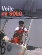 Couverture du livre « Voile En Solo » de Nic Compton aux éditions Hachette Pratique