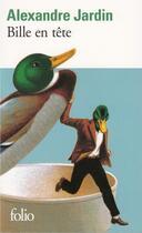 Couverture du livre « Bille en tete » de Alexandre Jardin aux éditions Gallimard