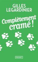 Couverture du livre « Complètement cramé ! » de Gilles Legardinier aux éditions Pocket