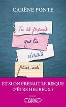 Couverture du livre « Tu as promis que tu vivrais pour moi » de Carene Ponte aux éditions Michel Lafon