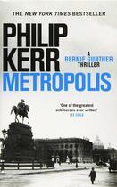Couverture du livre « METROPOLIS - BERNIE GUNTHER » de Philip Kerr aux éditions Hachette Uk
