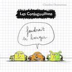 Couverture du livre « Les Conjugouillons T.4 ; faudrait se bouger » de Claudine Desmarteau aux éditions Flammarion