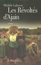 Couverture du livre « Les revoltes d'ajain » de Michele Laforest aux éditions Albin Michel