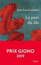 Couverture du livre « La part du fils » de Jean-Luc Coatalem aux éditions Stock