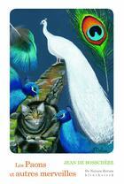 Couverture du livre « Les paons et autres merveilles » de Jean De Bosschere aux éditions Klincksieck