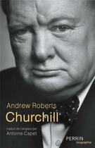 Couverture du livre « Churchill » de Andrew Roberts aux éditions Perrin