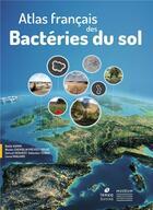 Couverture du livre « Atlas français des bactéries du sol » de Battle Karimi et Nicolas Chemidlin Prevost-Boure et Samuel Dequiedt et Sebastien Terrat et Lionel Ranjard aux éditions Biotope