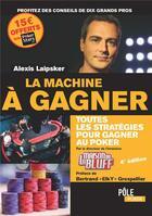 Couverture du livre « La Machine A Gagner - Ed 2017 » de Laipsker-A aux éditions Micro Application