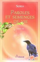 Couverture du livre « Paroles et semences de vie t.7 » de Soria aux éditions Ariane