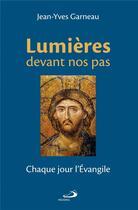 Couverture du livre « Lumières devant nos pas » de Jean-Yves Garneau aux éditions Mediaspaul Qc