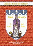 Couverture du livre « Sainte Geneviève ; la prière qui sauve » de Mauricette Vial-Andru aux éditions Saint Jude