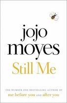 Couverture du livre « Still me » de Jojo Moyes aux éditions Michael Joseph