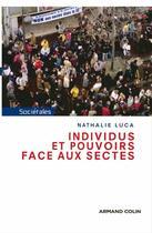 Couverture du livre « Individus et pouvoirs face aux sectes » de Luca-N aux éditions Armand Colin