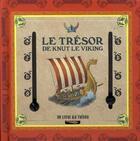 Couverture du livre « Les livres au trésor t.2 ; le trésor de Knut le viking » de Eva Oburkova et Tomas Tuma aux éditions Casterman