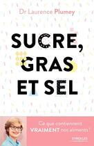 Couverture du livre « Sucre gras et sel » de Laurence Plumey aux éditions Eyrolles