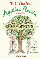 Couverture du livre « Agatha Raisin enquête T.23 ; serpent et séduction » de Beaton Mc aux éditions Albin Michel