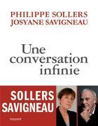 Couverture du livre « Une conversation infinie » de Philippe Sollers et Josyane Savigneau aux éditions Bayard