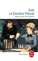 Couverture du livre « Le docteur pascal » de Émile Zola aux éditions Lgf