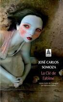 Couverture du livre « La clé de l'abîme » de Jose Carlos Somoza aux éditions Actes Sud