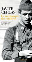 Couverture du livre « Le monarque des ombres » de Javier Cercas aux éditions Actes Sud