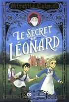 Couverture du livre « Le secret de Léonard » de Mireille Calmel et Romain Mennetrier aux éditions Belin Education