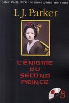 Couverture du livre « L'énigme du second prince » de I.J. Parker aux éditions Belfond