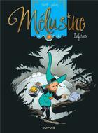 Couverture du livre « Mélusine T.3 ; inferno » de Francois Gilson et Clarke aux éditions Dupuis