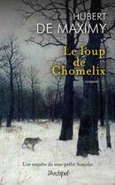 Couverture du livre « Le loup de Chomelix » de Hubert De Maximy aux éditions Archipel