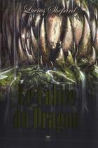 Couverture du livre « Le calice du dragon » de Lucius Shepard aux éditions Le Belial