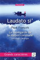 Couverture du livre « Laudato si', lettre sur l'écologie » de Francois aux éditions Editions De La Loupe