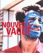 Couverture du livre « La Nouvelle Vague Du FranÇais » de Jean Douchet aux éditions Hazan