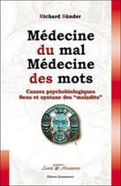 Couverture du livre « Médecine du mal, médecine des maux ; causes psychobiologiques ; sens et syntaxes des
