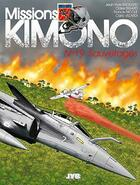 Couverture du livre « Missions Kimono T.19 ; sauvetages » de Jean-Yves Brouard et Francis Nicole aux éditions Jyb Aventures