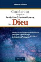 Couverture du livre « Clarification à propos de la définition, l'existence et la nature de Dieu » de Mahboubi Moussaoui aux éditions Sabil