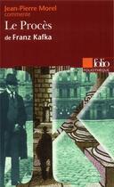Couverture du livre « Le proces de franz kafka (essai et dossier) » de Jean-Pierre Morel aux éditions Gallimard