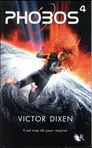 Couverture du livre « Phobos T.4 » de Victor Dixen aux éditions R-jeunes Adultes