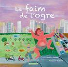 Couverture du livre « La faim de l'ogre » de Patrice Favaro et Francoise Malaval aux éditions Vents D'ailleurs