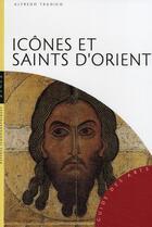 Couverture du livre « Icônes et saints d'Orient » de Tradigo-A aux éditions Hazan