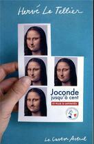 Couverture du livre « Joconde jusqu'à cent et plus si affinités » de Herve Le Tellier aux éditions Castor Astral