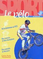 Couverture du livre « Le vélo » de Philippe Barbeau aux éditions Pere Castor